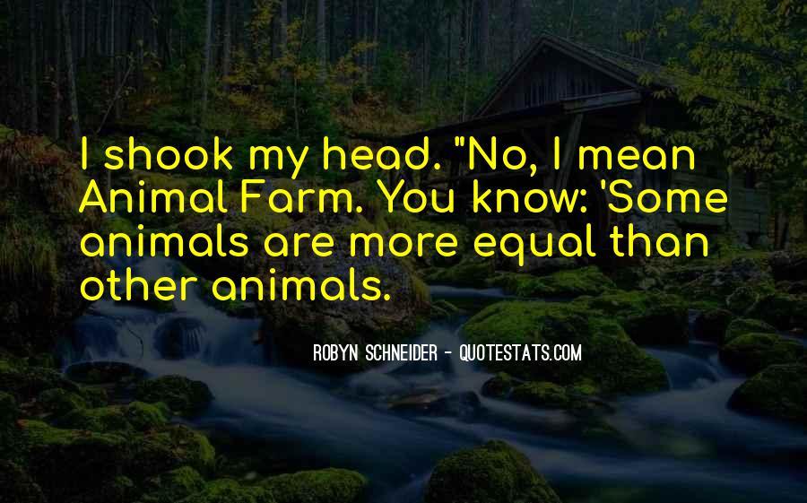 Animal Head Quotes #173845