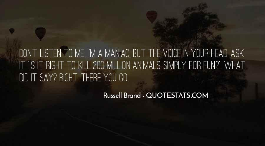 Animal Head Quotes #273720