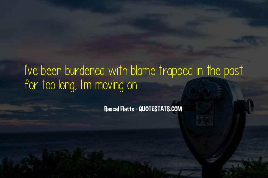 Quotes About Moving On And Letting Go Of A Relationship #855926
