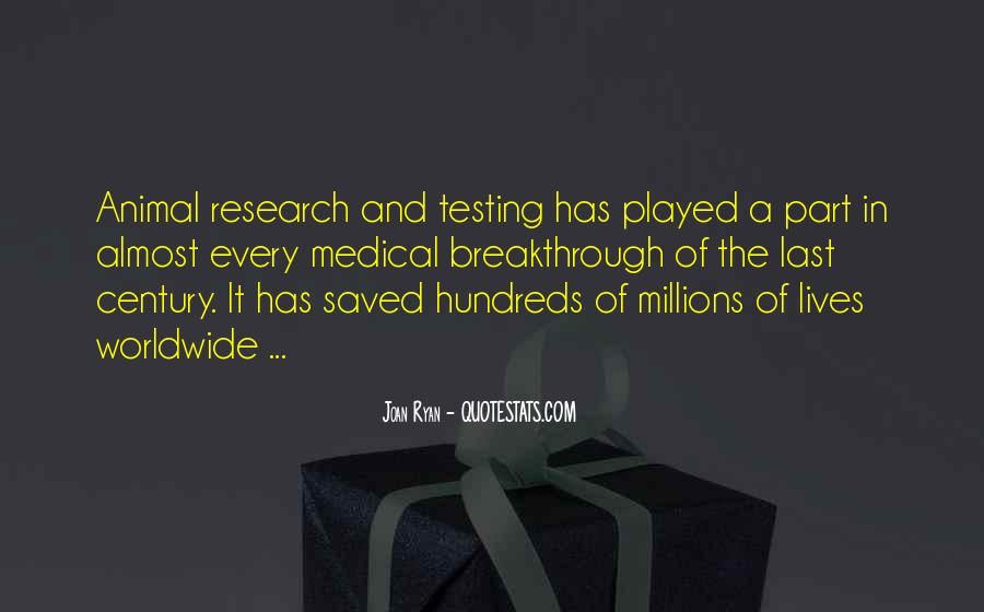 Animal Research Quotes #125911