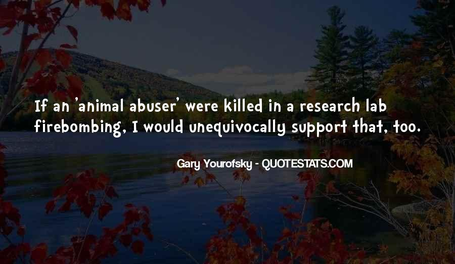 Animal Research Quotes #283152