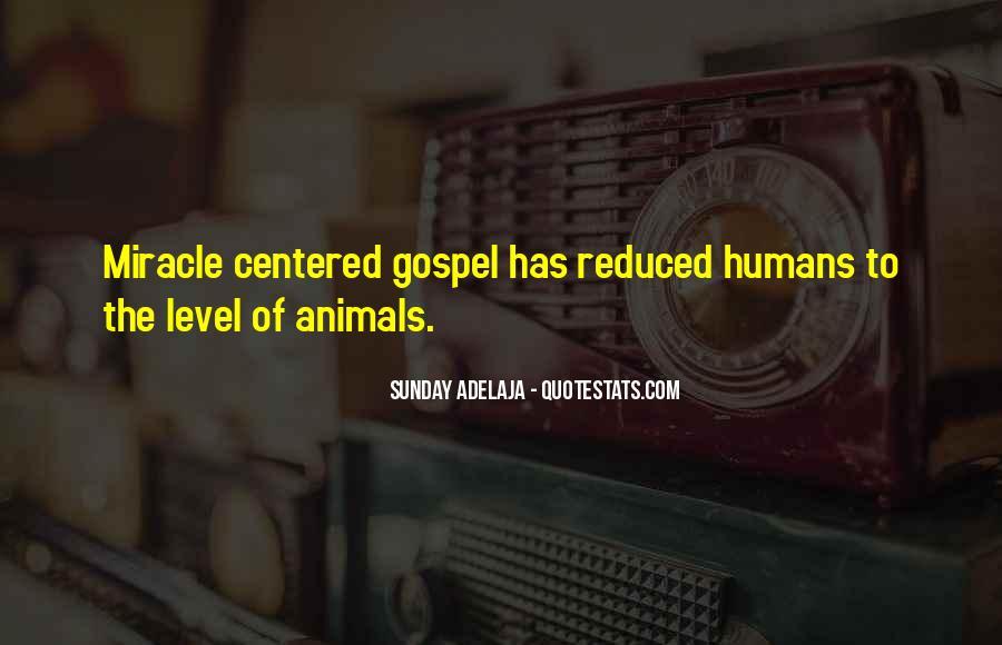 Animals Inspirational Quotes #1348511