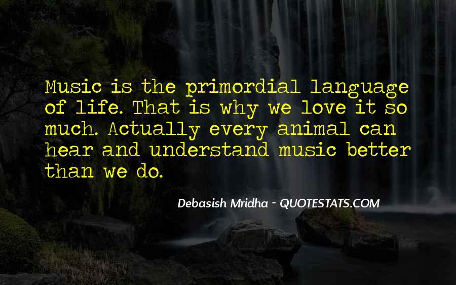 Animals Inspirational Quotes #1426371