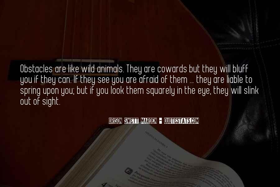 Animals Inspirational Quotes #1782336