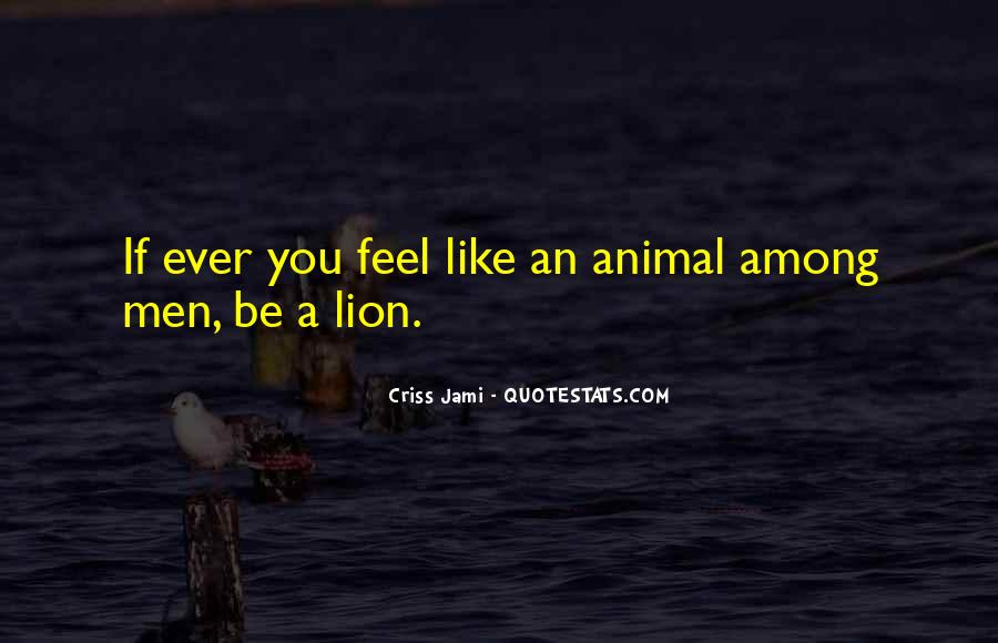 Animals Inspirational Quotes #1816611