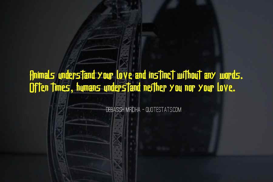 Animals Inspirational Quotes #1856795