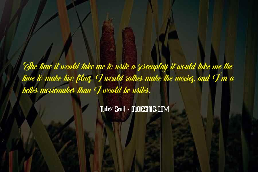 Quotes About Moviemaker #1786279