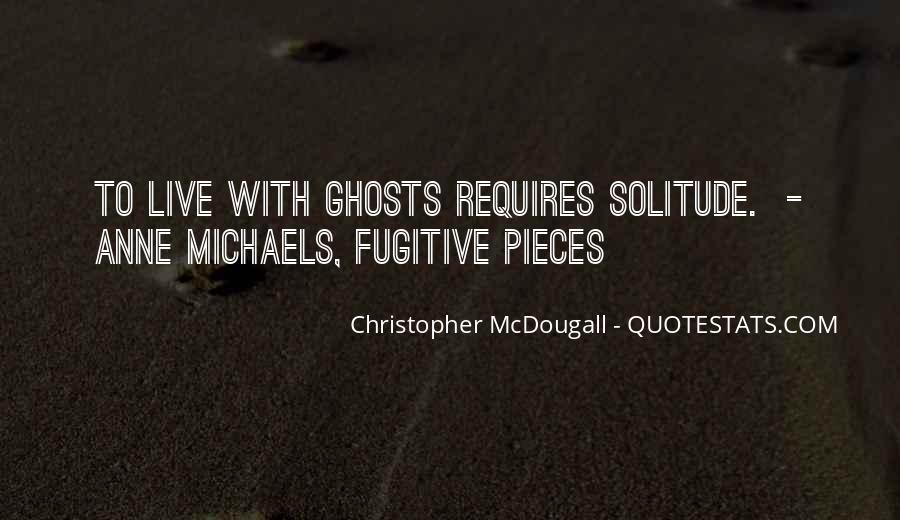 Anne Michaels Fugitive Pieces Quotes #1251333