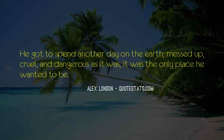 Another Day Is Over Quotes #19115