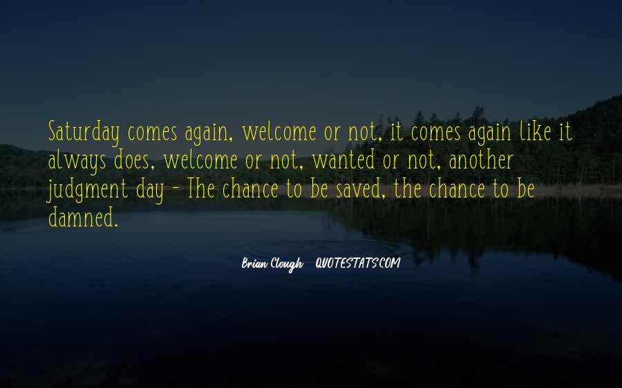 Another Day Is Over Quotes #47361