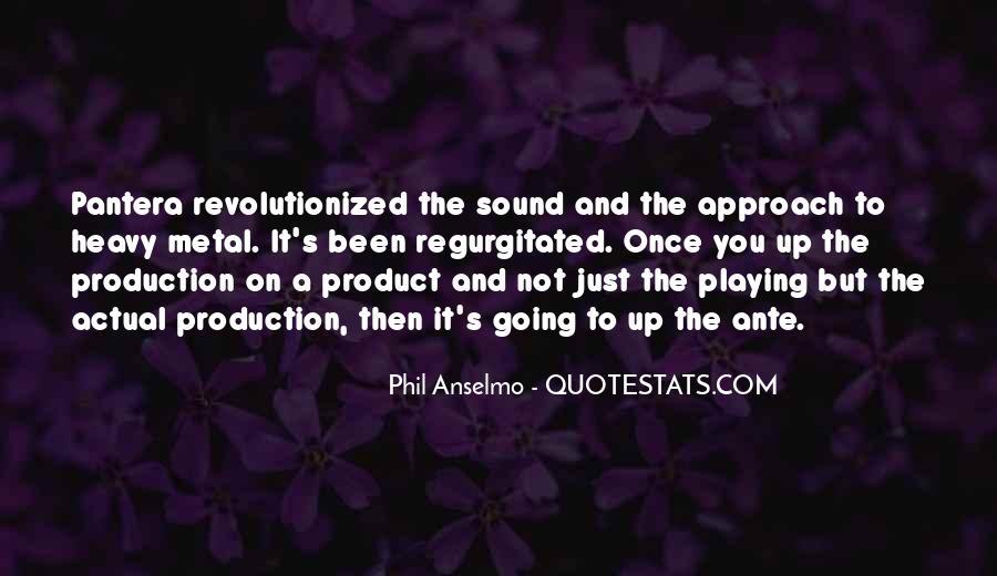 Anselmo Quotes #1566049