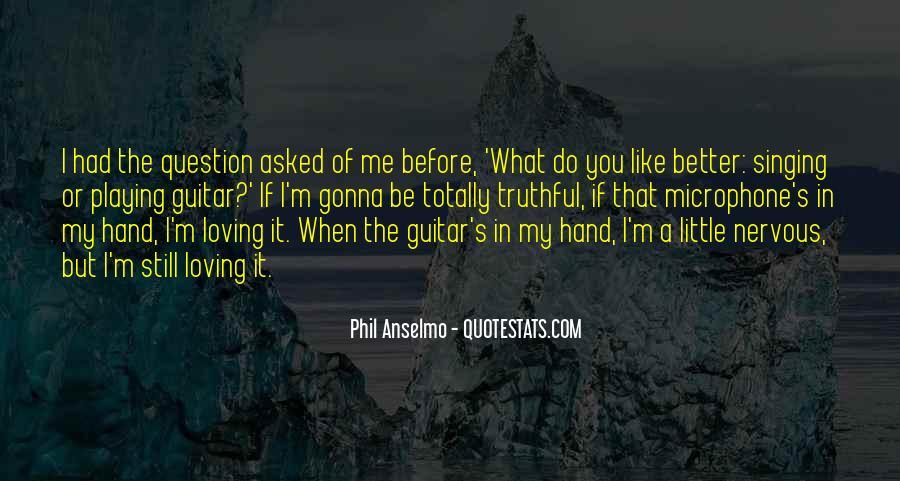 Anselmo Quotes #1629786