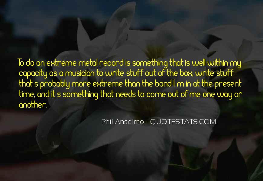 Anselmo Quotes #1692176
