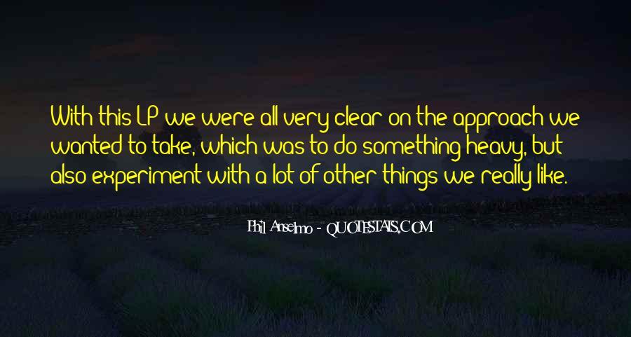 Anselmo Quotes #606528