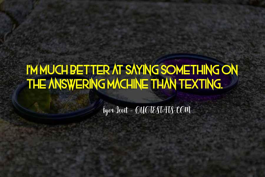 Answering Machine Quotes #1205508