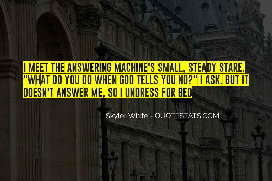 Answering Machine Quotes #1399716