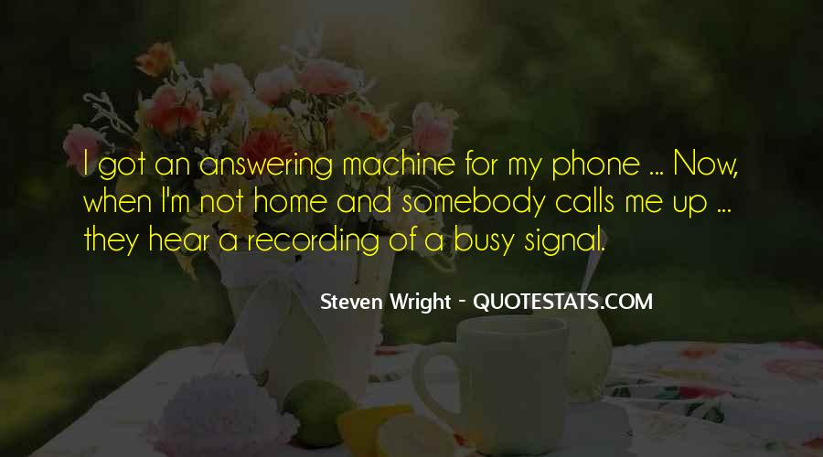 Answering Machine Quotes #1638128