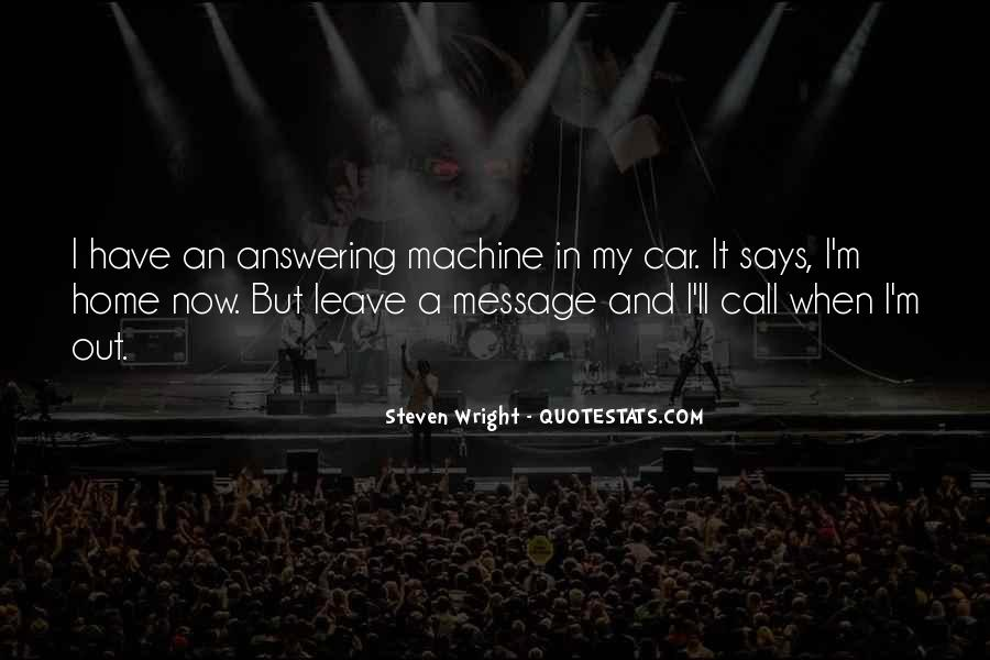 Answering Machine Quotes #560019