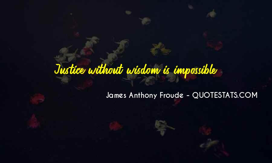 Anthony Froude Quotes #1060749