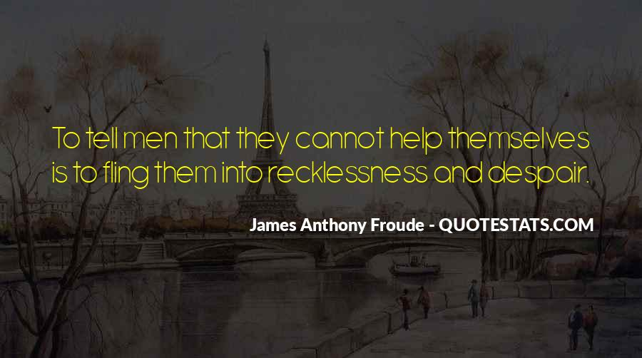 Anthony Froude Quotes #1239721