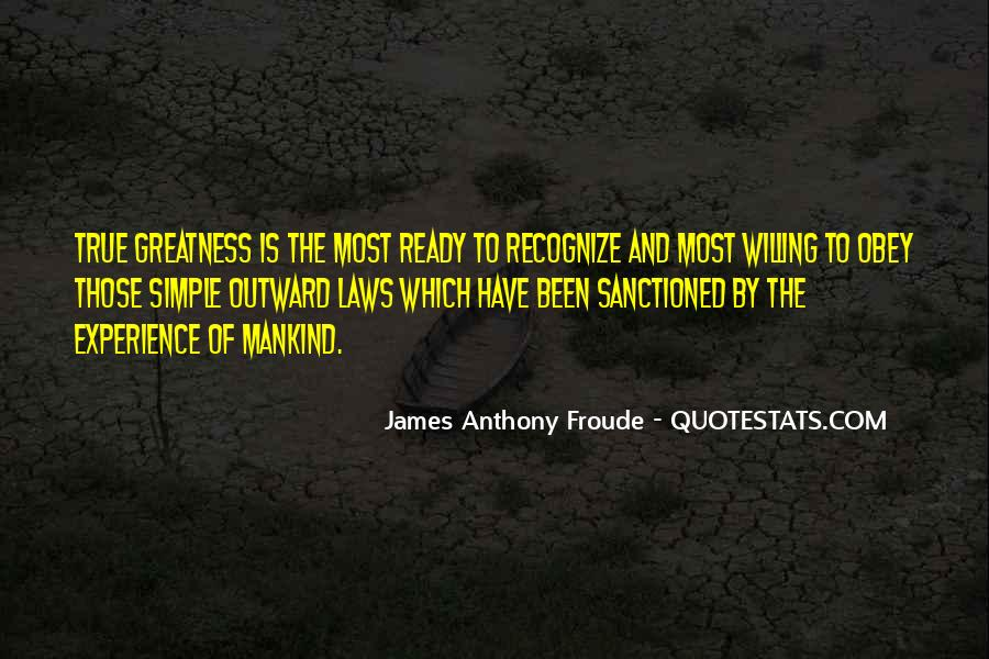 Anthony Froude Quotes #1342897