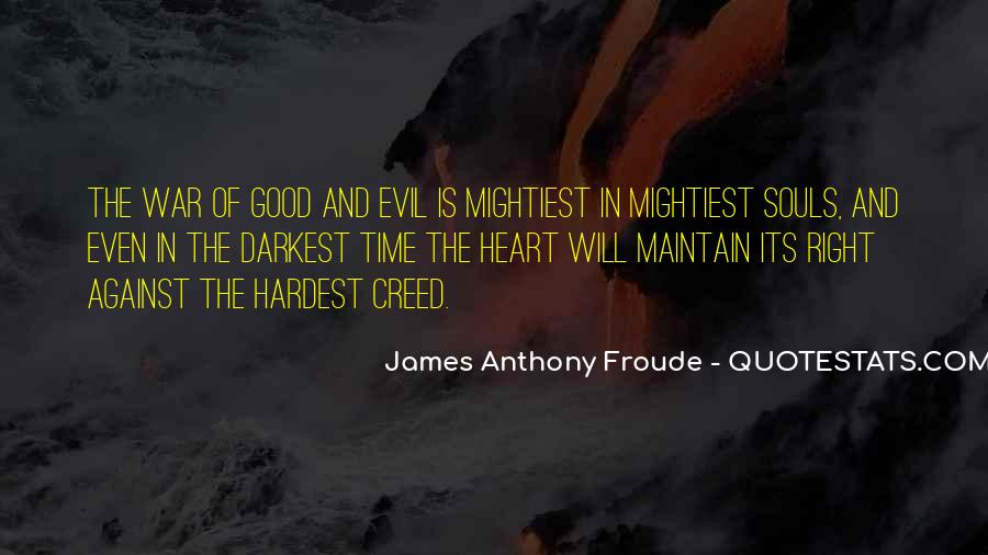 Anthony Froude Quotes #1426239