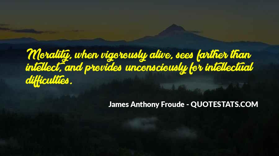Anthony Froude Quotes #1614801