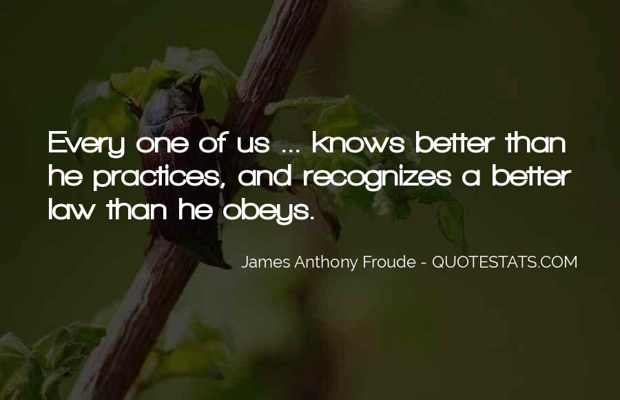 Anthony Froude Quotes #1630370