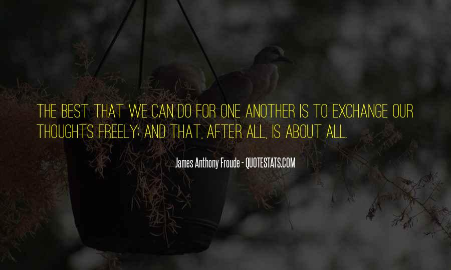 Anthony Froude Quotes #264523