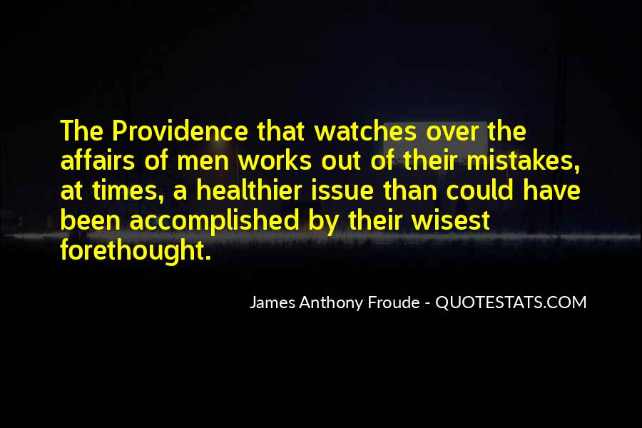 Anthony Froude Quotes #38355