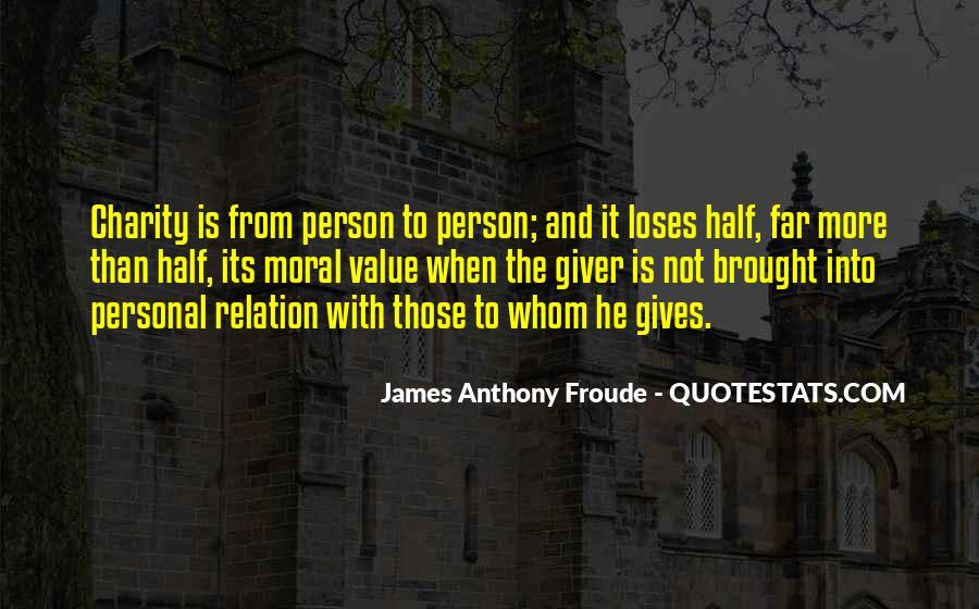 Anthony Froude Quotes #515171