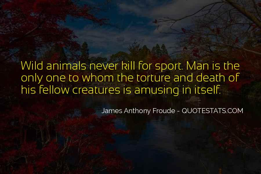 Anthony Froude Quotes #517817