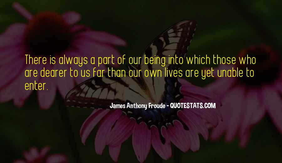 Anthony Froude Quotes #603883