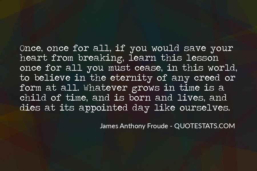 Anthony Froude Quotes #682208