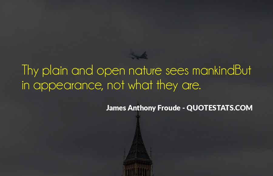 Anthony Froude Quotes #879991