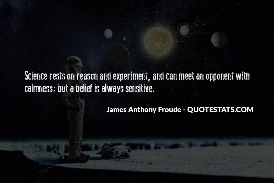 Anthony Froude Quotes #908052