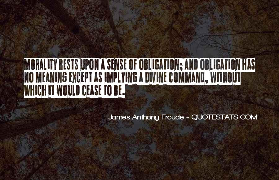 Anthony Froude Quotes #911154