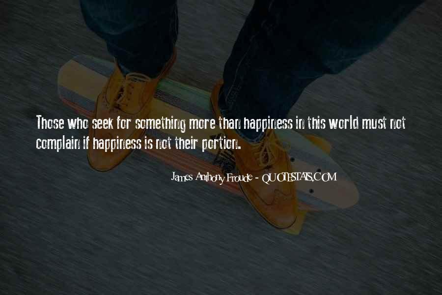 Anthony Froude Quotes #952444