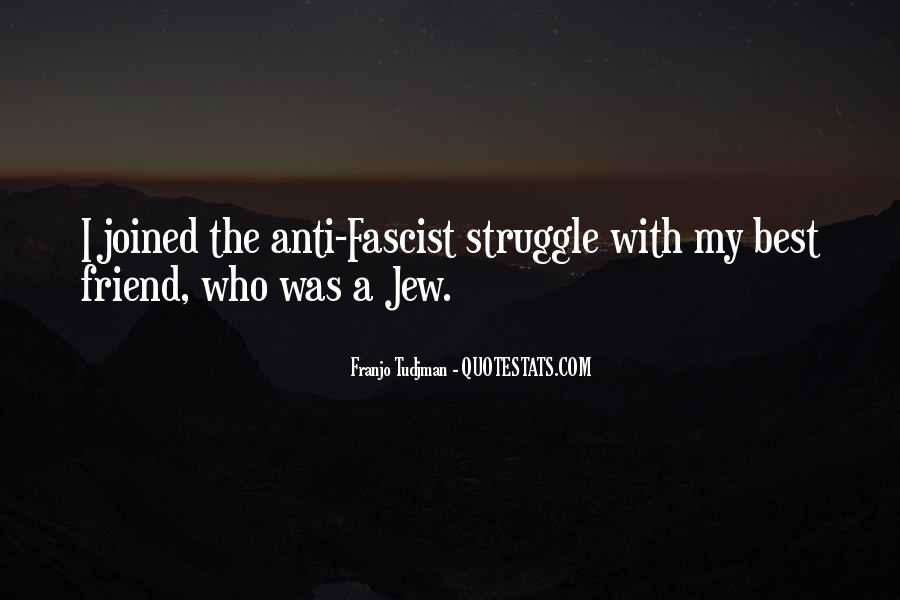 Anti Fascist Quotes #1231944