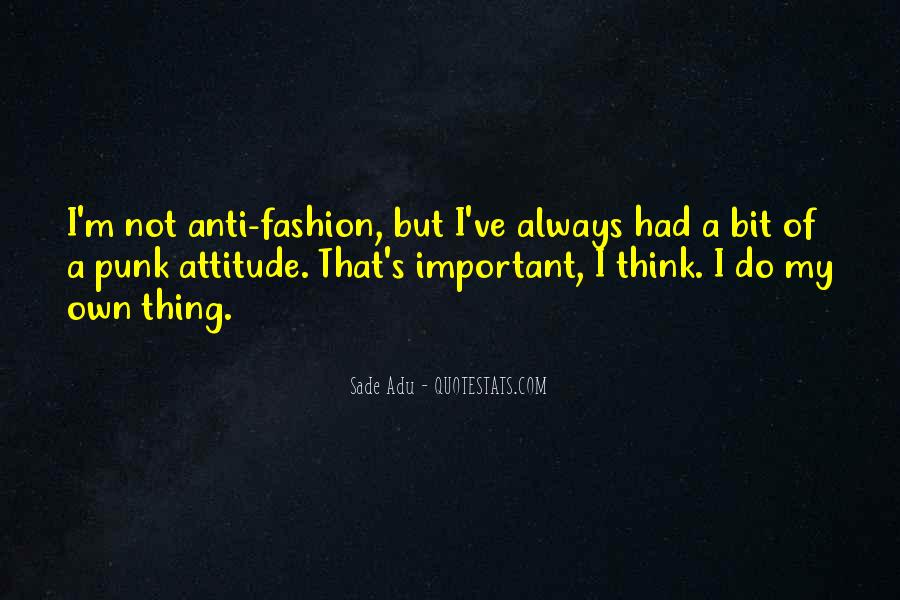 Anti Fashion Quotes #1408072