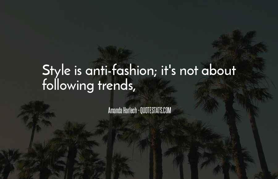 Anti Fashion Quotes #3463