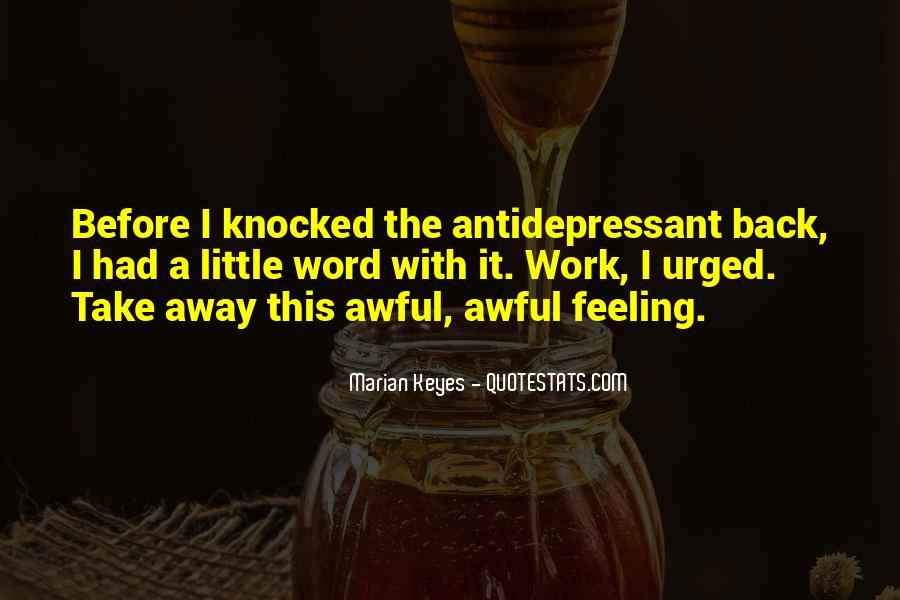 Antidepressant Quotes #1587353