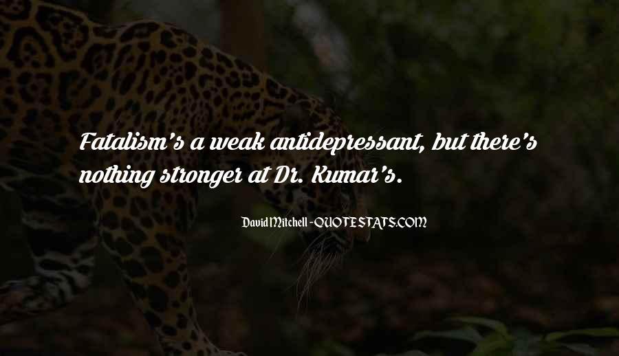 Antidepressant Quotes #1751972