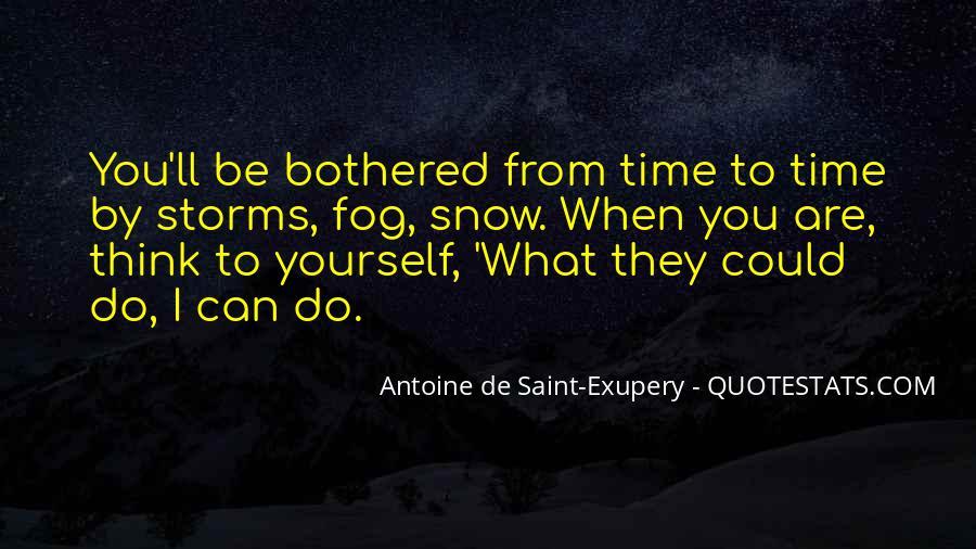 Antoine Quotes #10176
