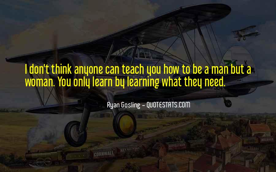 Anyone Can Learn Quotes #1494669