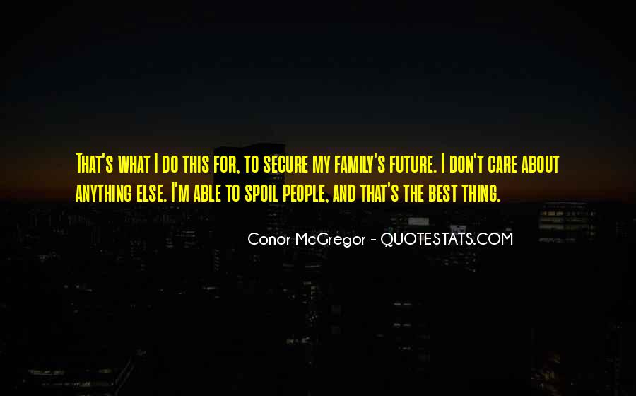 Anything For My Family Quotes #206576