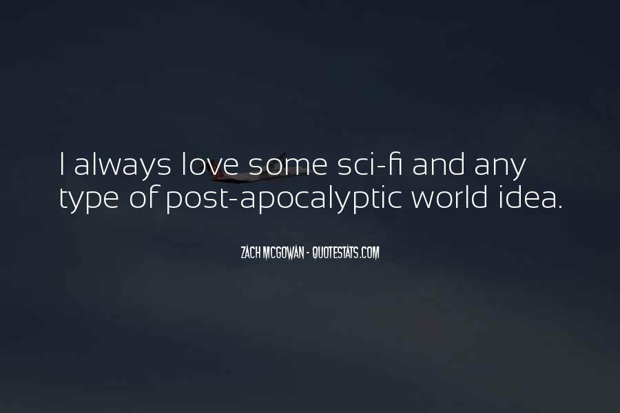 Apocalyptic Love Quotes #1199514