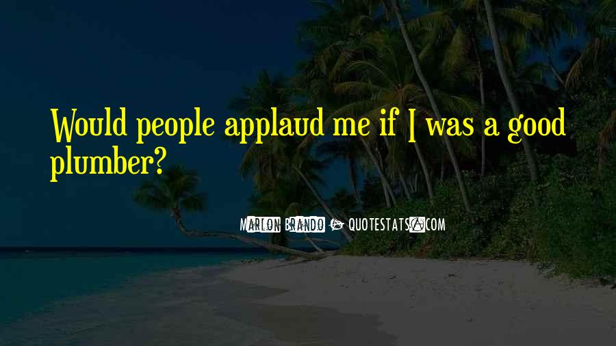 Applaud Quotes #434921