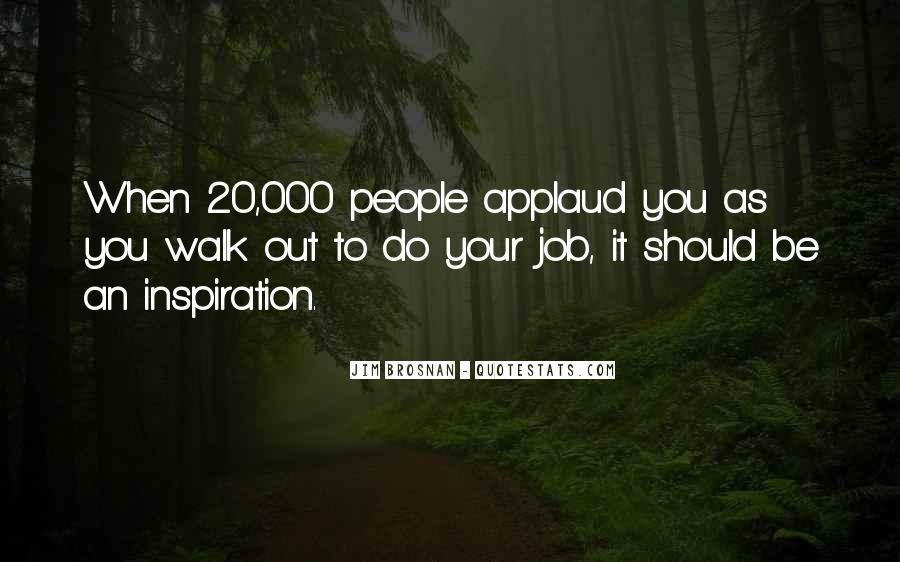 Applaud Quotes #518420