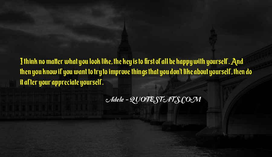 Appreciate All You Do Quotes #1856163
